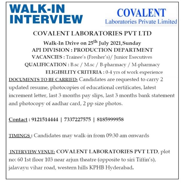Covalent Labs | Walk-in for Freshers and Expd in Production on 25th July 2021