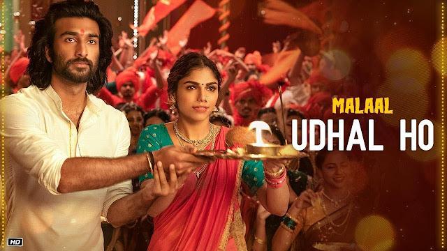 Udhal Ho - Malaal Song