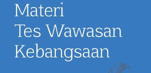 Materi Tes Wawasan Kebangsaan TWK CPNS 2019 | BERBAGI ...
