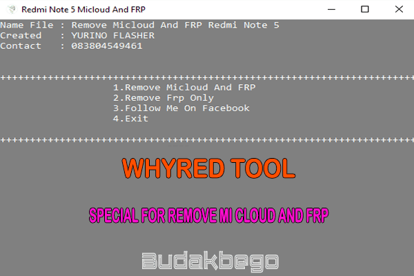 Whyred Tool Special For Remove Mi Cloud and FRP Redmi Note 5