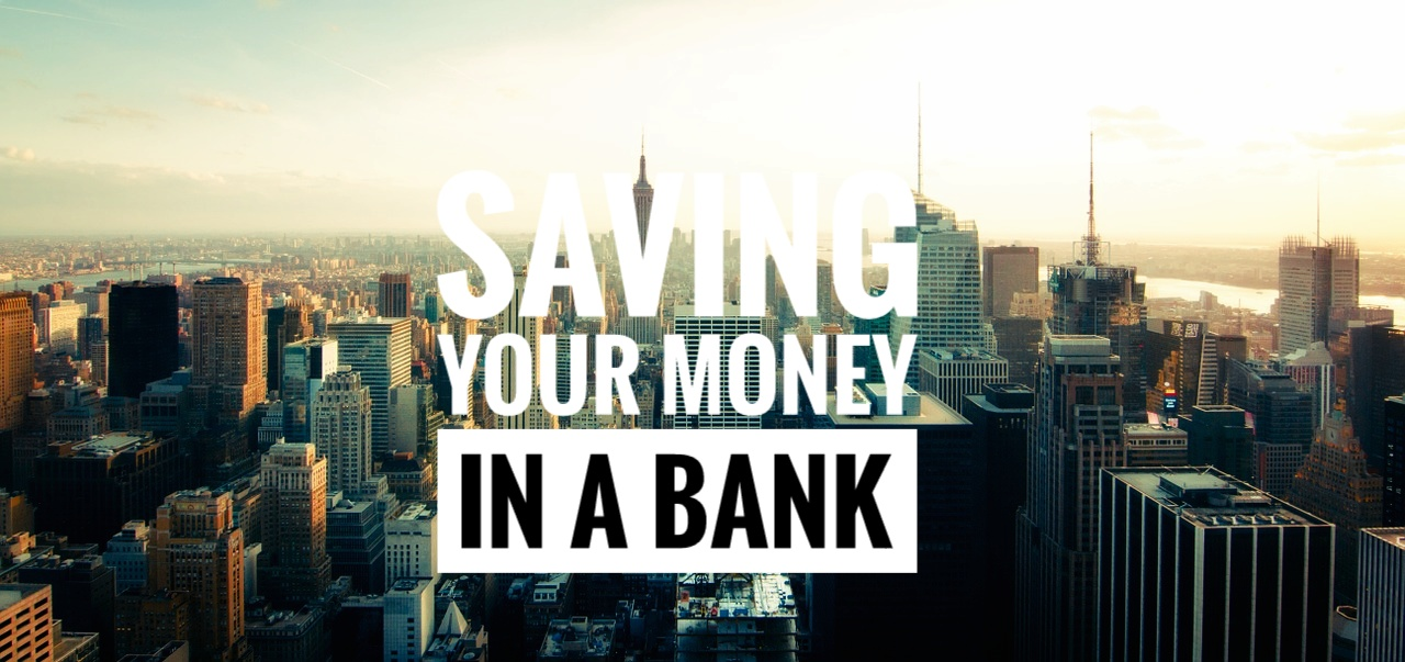 Saving Your Money In A UK bank 2020