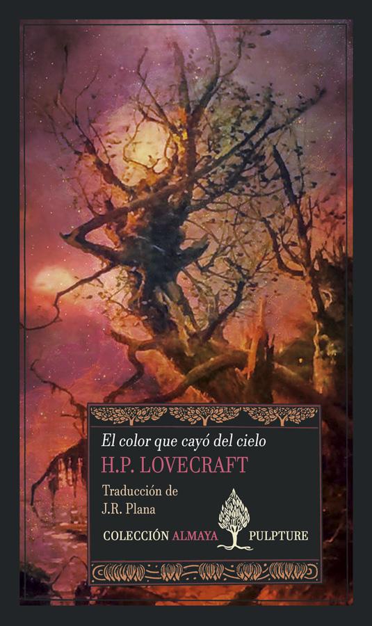 El Color que Cayó del Cielo, de H. P. Lovecraft