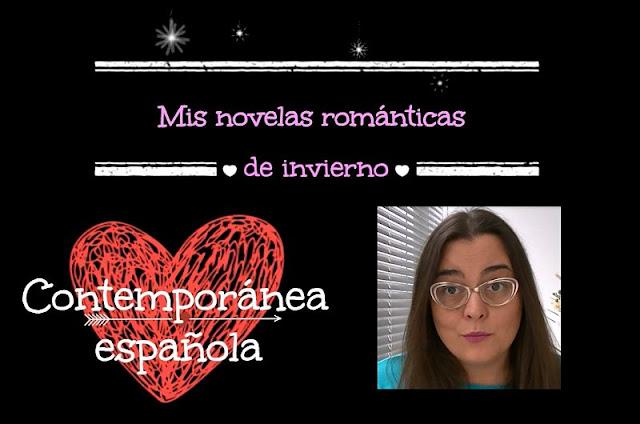 Booktube | Mis lecturas románticas de invierno | Novela romántica contemporánea española (Parte 2)