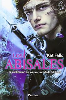 Los abisales   Los abisales #1   Kat Falls