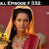 Ashoka Samrat Thursday 18th July 2019 On Joy prime