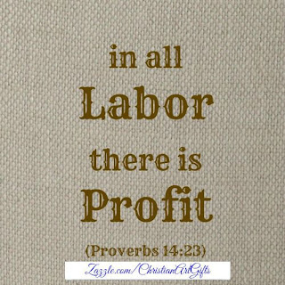 In all labor there is profit Proverbs 14:23