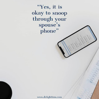 Snooping through your spouse's Phone?