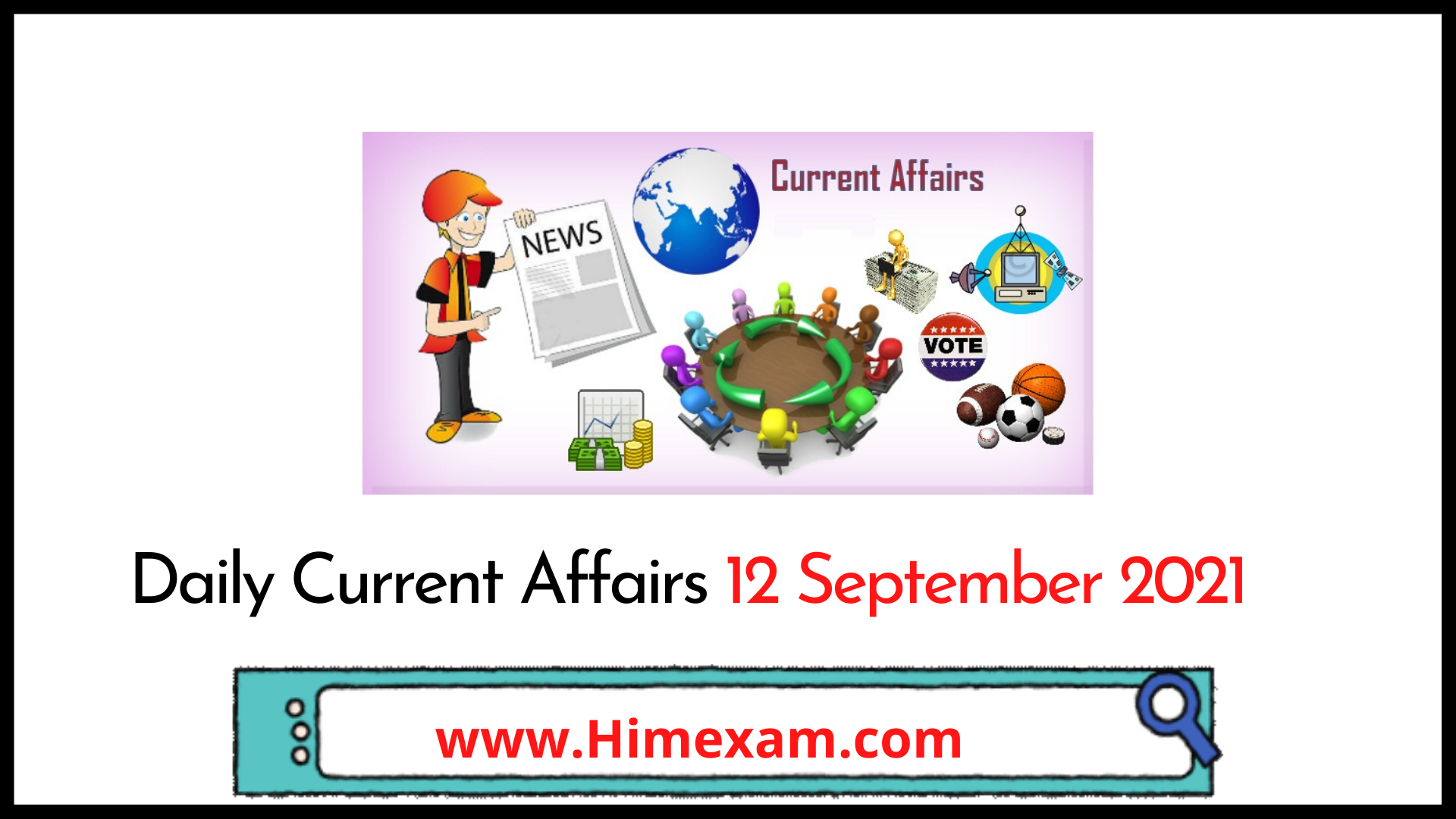 Daily Current Affairs 12 September 2021