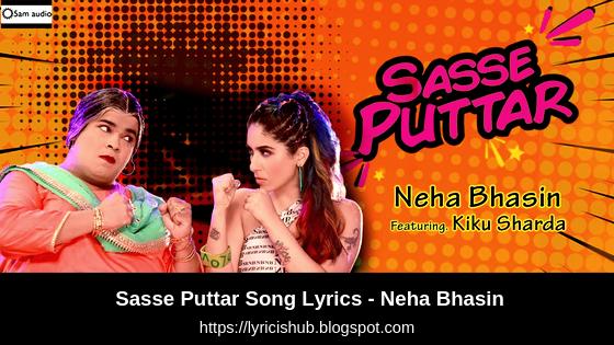Sasse Puttar Song Lyrics - Neha Bhasin ft. Kiku Sharda | Punjabi wedding song | Lyricishub