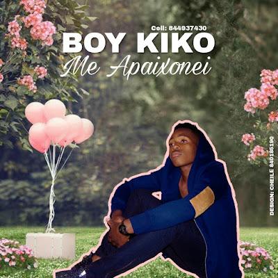 Boy Kiko - Me Apaixonei  (Prod. by HQM) 2018 | Downlaod Mp3
