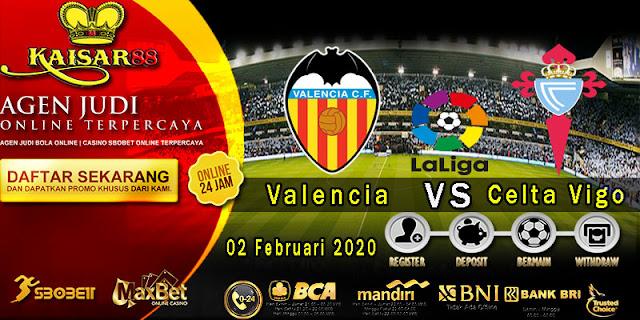 Prediksi Bola Terpercaya Liga Spanyol Valencia vs Celta Vigo 02 Febuari 2020