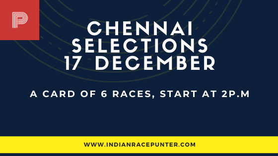Chennai Race Selections 17 December