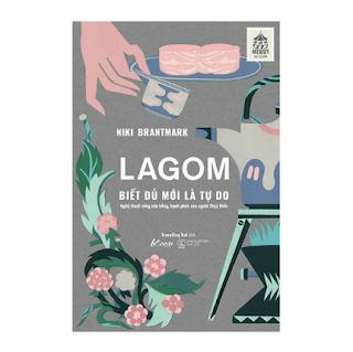 LAGOM – Biết đủ mới là Tự do ebook PDF EPUB AWZ3 PRC MOBI