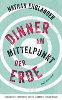 https://www.randomhouse.de/Buch/Dinner-am-Mittelpunkt-der-Erde/Nathan-Englander/Luchterhand-Literaturverlag/e405399.rhd
