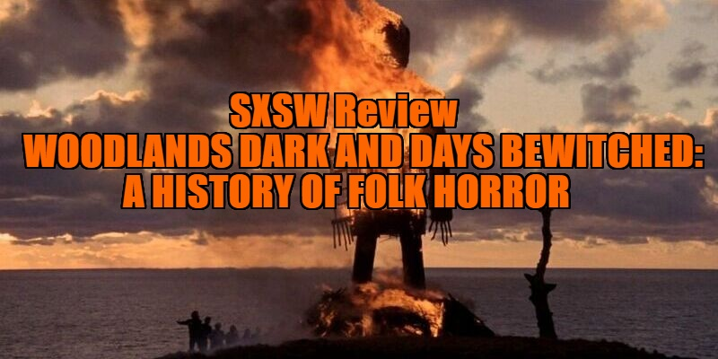 Woodlands Dark and Days Bewitched: A History of Folk Horror review