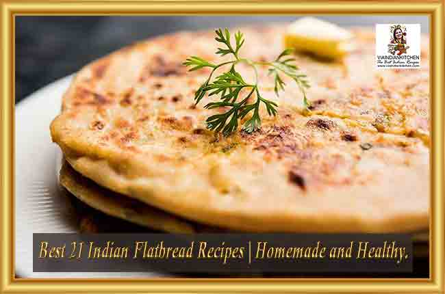 Best 21 Indian Flatbread Recipes
