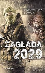 To, co czytam: Zagłada 2029 (2/2017)