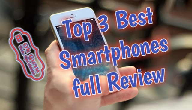 Top 3 Best Smartphones In All Country Full Review In Hindi