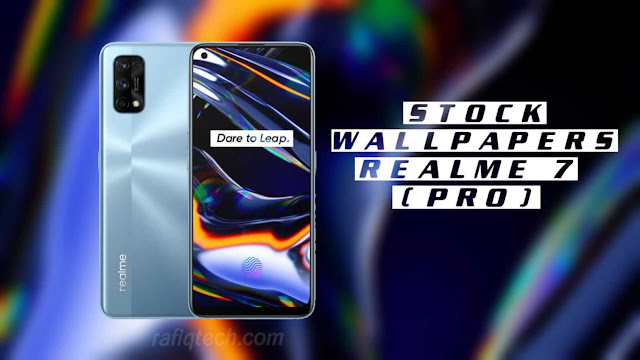 تحميل خلفيات ريلمي  Realme 7 وخلفيات Realme 7 Pro الأصلية بجودة عالية الدقة  [FHD+]