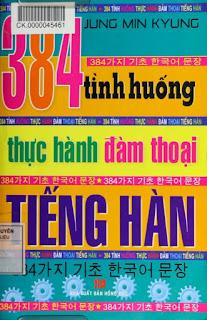 384 Tình Huống Thực Hành Đàm Thoại Tiếng Hàn - Jung min kyung