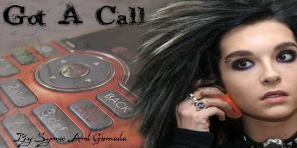 Got a call