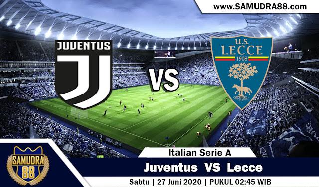 Prediksi Bola Liga Italia Juventus vs Lecce 27 Juni 2020