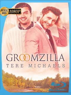 Groomzilla (2017) HD [1080P] Latino [Google Drive] Panchirulo