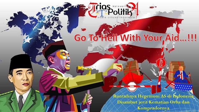 Runtuhnya Hegemoni AS di Indonesia, Disambut Jerit Kematian Orba dan Kompradornya