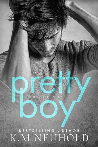Pretty boy   Perfect boys #1   K.M. Neuhold