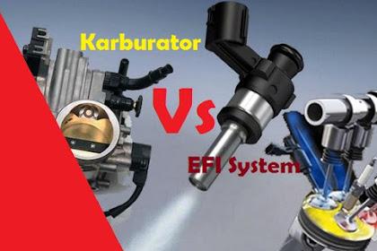 Kelebihan Mesin Dengan Teknologi EFI Dibandingkan Dengan Karburator Pada Mobil Bensin, Perbedaan Sistem EFI Dengan Sistem Karburator