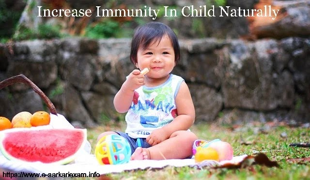 How To Increase Immunity In Child Naturally In India