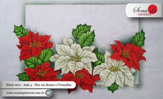 Natal 2021 - Aula 4 - Flor Natalina em Vermelho e Branco