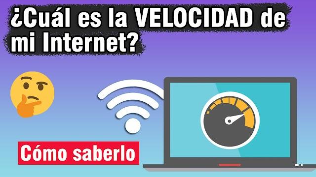 Cómo saber si tu Internet es Bueno