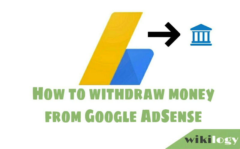 How to withdraw money from Google Adsense