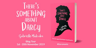 Blog Tour: There's Something About Darcy by Dr Gabrielle Malcolm