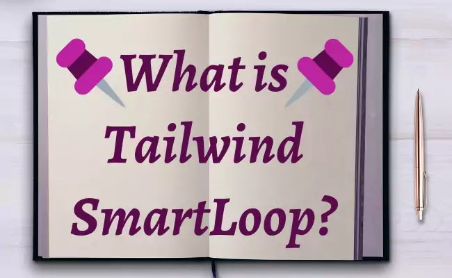 Tailwind Smartloops for Pinterest