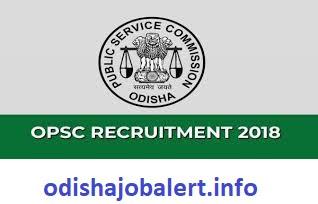 OPSC Odisha 2018 - OdishaJobAlert Info:: Latest Jobs In Odisha