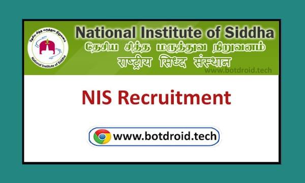 NIS Chennai Recruitment 2020, National Institute of Siddha NIS Recruitment Notification & Application Form 2020