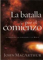 LaBatallaporelComienzo_John-MacArthur