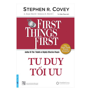 Tư Duy Tối Ưu - First Things First (Tái Bản) ebook PDF EPUB AWZ3 PRC MOBI