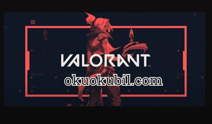 Valorant 1.1.32 Bot Oto Kasılma AFK Script Hilesi 2020