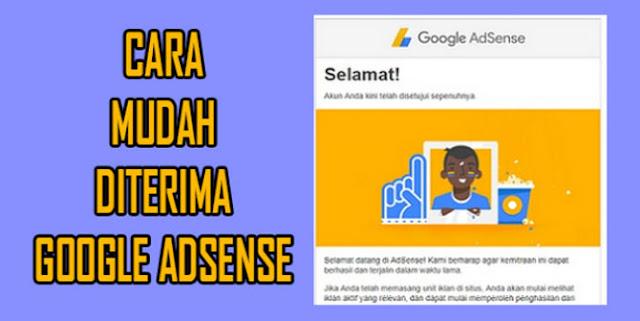 Cara Tercepat Di Terima Google Adsense