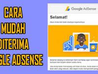 8 Cara Tercepat Di Terima Google Adsense