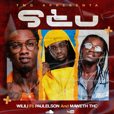 Wilili - Stu (feat. Paulelson e Maweth THC)