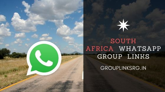 Whatsapp Group Links South Africa 2020 - Join Now