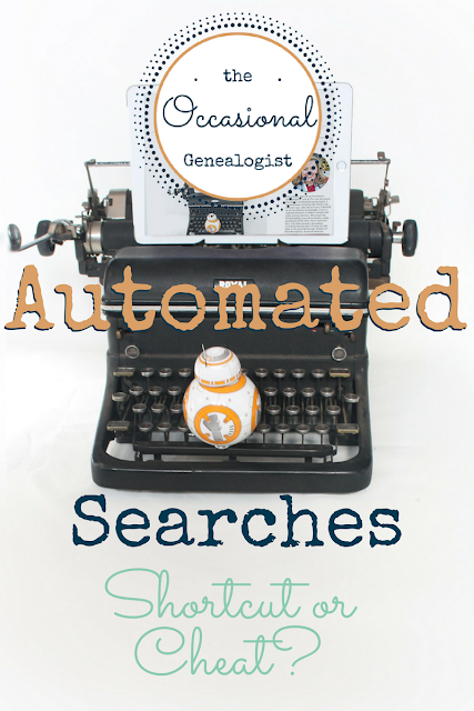 Are automated genealogy searches a shortcut or a cheat? Do you even know the difference?