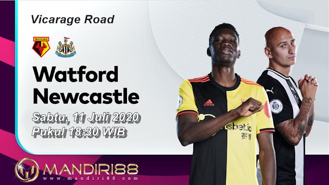 Prediksi Watford Vs Newcastle United, Sabtu 11 Juli 2020 Pukul 18.30 WIB @ Mola TV