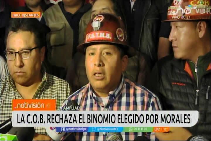 COB rechaza candidatos impuestos por Evo Morales. Plantean binomio Choquehuanca - Gutiérrez