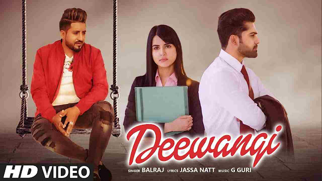 Deewangi song Lyrics - Balraj