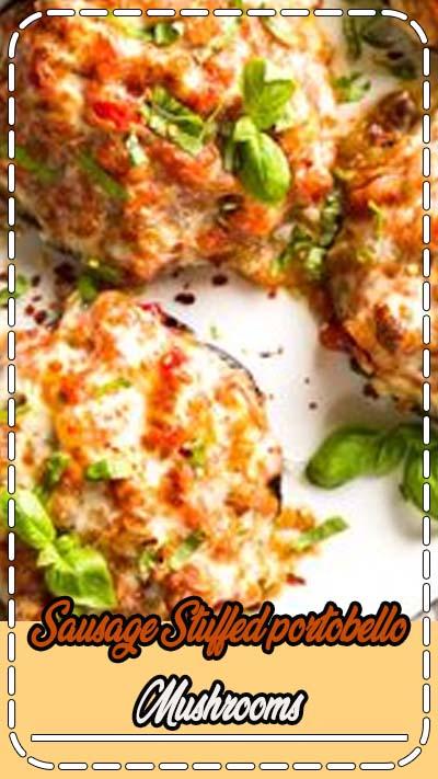 Sausage Stuffed Portobello Mushrooms | Low Carb Dinner | Clean Eating | Healthy Dinner Recipe | Portobello Mushroom Recipes | Portobella Mushroom recipe | Sausage recipe | Easy dinner recipe #keto #lowcarb #easyrecipe #dinner #portobello #sausage